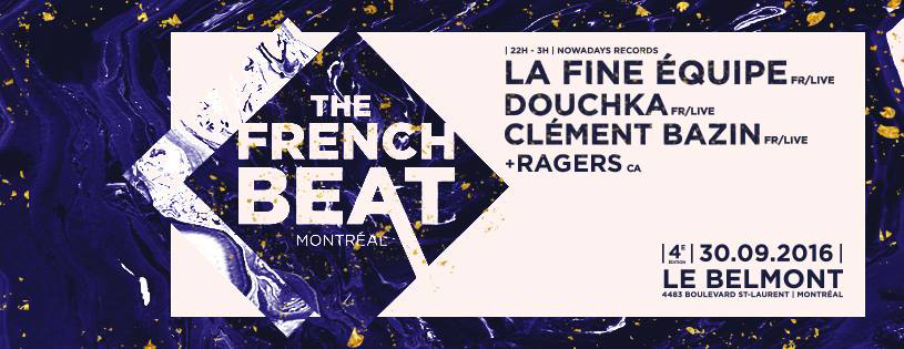 The French Beat 2016 // La Fine Equipe / Douchka / Clément Bazin / Ragers @Belmont the 30 September 2016